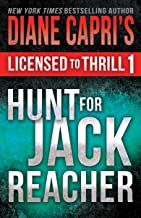 Licensed to Thrill 1: Hunt For Jack Reacher Series Thrillers Books 1-3 (Diane Capri's..