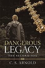 Dangerous Legacy: The Second Son