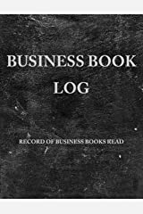 Business Book Log: Record Business Books Read, Lessons Learned, and Action Steps Paperback