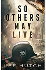 So Others May Live Kindle Edition