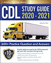 CDL Study Guide 2020 – 2021: A Complete CDL Test Prep Guide for the Commercial Drivers License Exam (CDL Training Book 2020-2021 with 600+ Practice Question and Answers) PDF