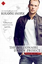 The Millionaire Daddy Project (Men of the Zodiac Book 5)