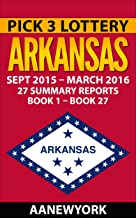 Pick 3 Lottery Arkansas: 27 Summary Reports (Book 1 to Book 27)