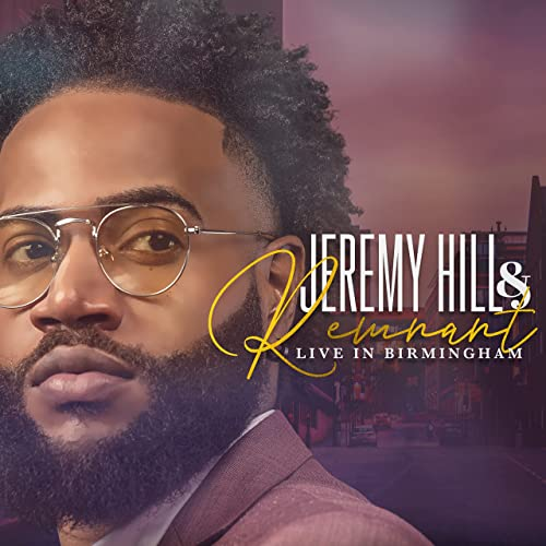 Jeremy Hill & Remnant Live in Birmingham (2021)