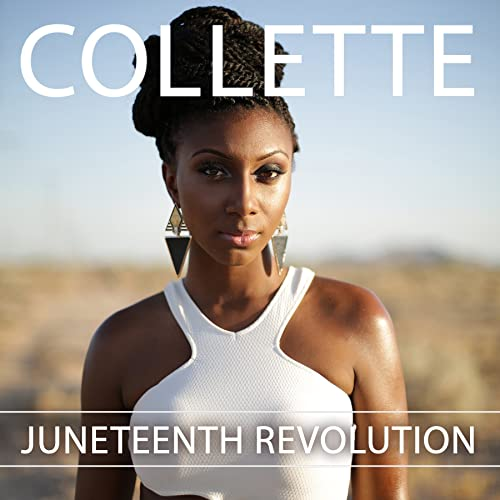 Juneteenth Revolution by Collette on Amazon Music - Amazon.com