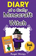 Minecraft: Diary of a Crafty Minecraft Witch (Minecraft Village Series Book 7)