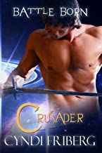 Crusader (Battle Born Book 1)