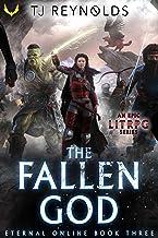 The Fallen God: A LitRPG Adventure (Eternal Online Book 3)