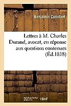 Lettres à M. Charles Durand, avocat, en réponse aux questions contenues
