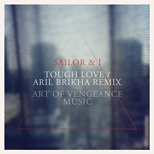 sailor i tough love aril brikha remix