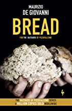 Bread: The Bastards of Pizzofalcone (The Bastards of Pizzofalcone, 5)