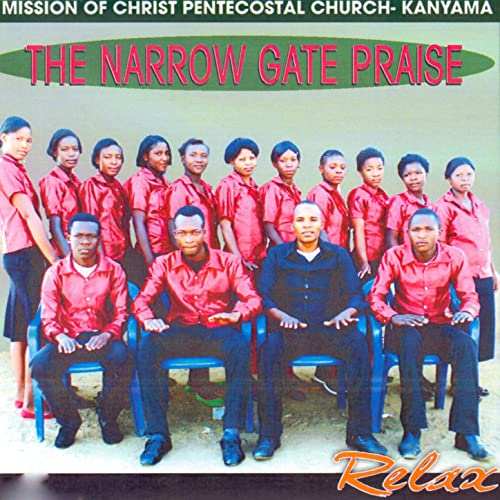 Chachine by Mission Of Christ Pentecostal Church- Kanyama The Narrow