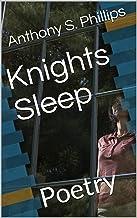 Knights Sleep: Poetry