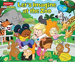 Fisher-Price Little People: Let's Imagine at the Zoo (27) (Lift-the-Flap)