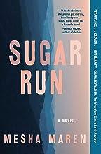 Sugar Run: A Novel