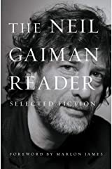 The Neil Gaiman Reader: Selected Fiction Kindle Edition