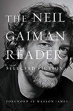 The Neil Gaiman Reader: Selected Fiction