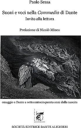 Suoni e voci nella Commedia di Dante: Collana CAMMINANDO CON DANTE