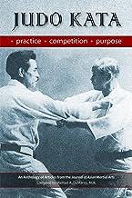 Judo Kata: Practice, Competition, Purpose (English Edition)
