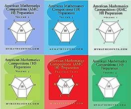 American Mathematics Competitions (AMC 10) Preparation Volume 1-6