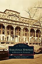 Saratoga Springs: A Historical Portrait