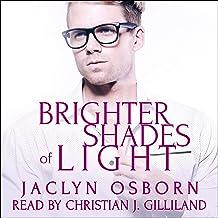Brighter Shades of Light