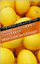 Prison Wives Diaries 2: Lemonade: When Love Isn't Enough (The Prison Wives Diaries)