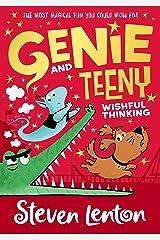 Genie and Teeny: Wishful Thinking (Genie and Teeny, Book 2): Genie and Teeny (2) Kindle Edition