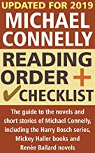 Michael Connelly Reading Order and Checklist: The guide to the novels and short stories of Michael Connelly, including Harry Bosch series, Mickey Haller books and new Renée Ballard title