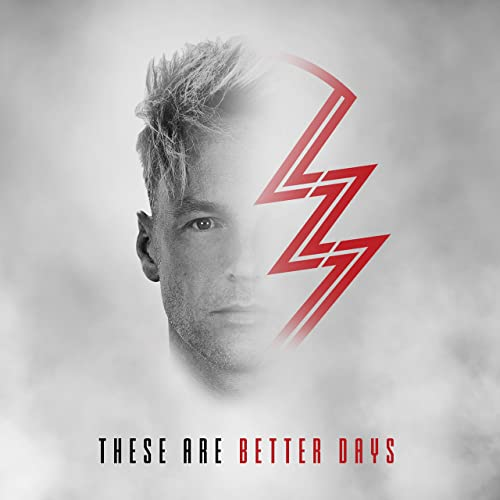 LZ7 - These Are Better Days (2019)