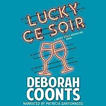 Lucky Ce Soir: The Lucky O'Toole Vegas Adventure Series, Book 10