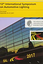 12th International Symposium on Automotive Lighting - ISAL 2017 - Proceedings of the Conference: Volume 17