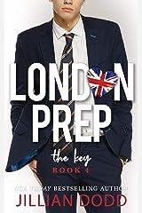 The Key (London Prep Book 4) Kindle Edition