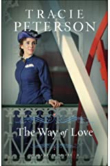 The Way of Love (Willamette Brides Book #2) Kindle Edition