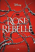 The Queen's council Rose rebelle (Disney)