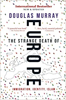 Murray, D: Strange Death of Europe: Immigration, Identity, I