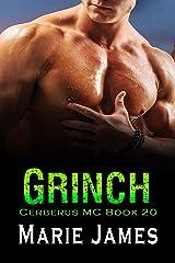 Grinch (Cerberus MC Book 20) Kindle Edition