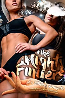 The Mighty Fingers of a Fitness Brunette: A tall, busty blonde has her body fully explored by the unwavering touch of her massive, bodybuilding brunette (Super Soldier Book 5)