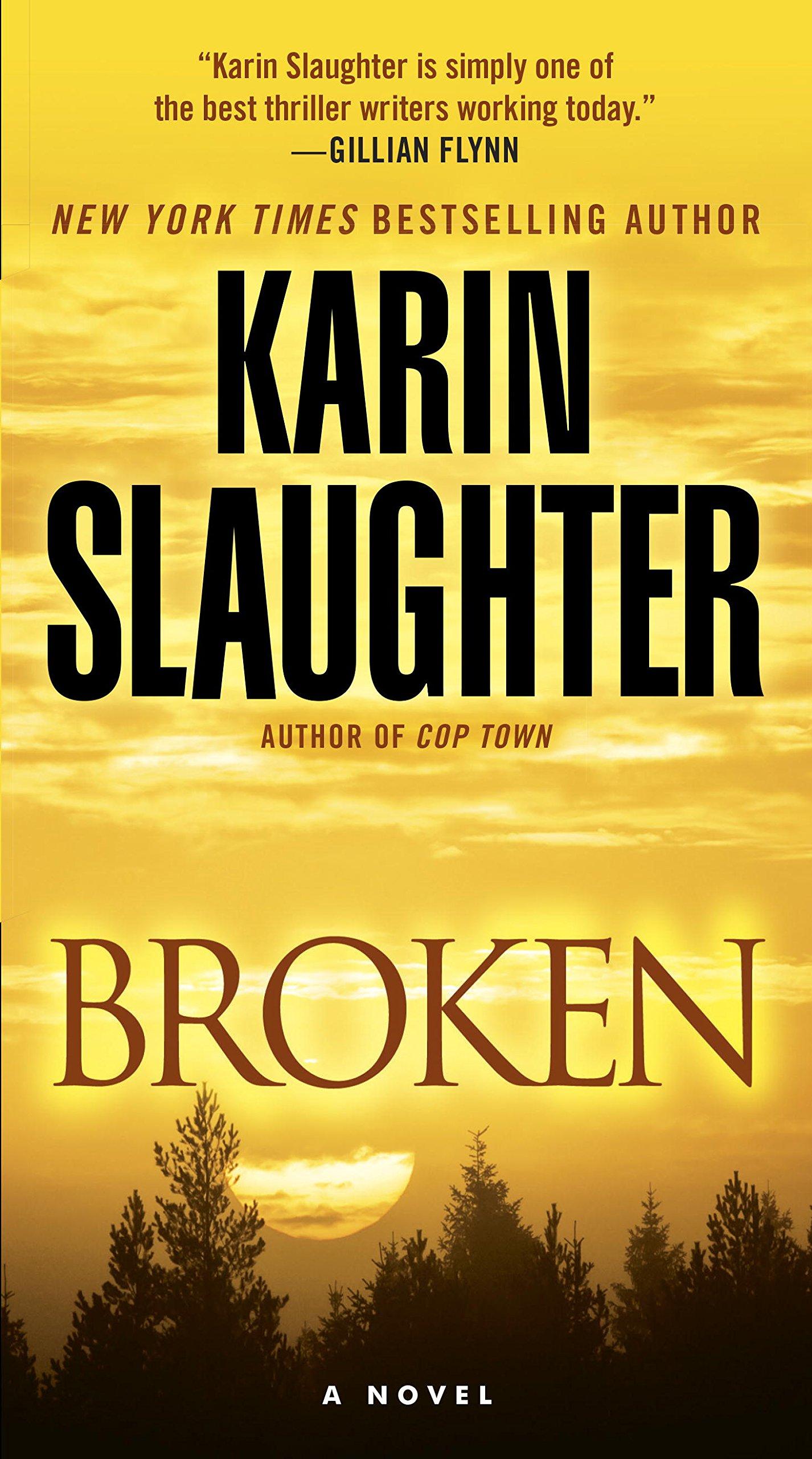 Broken: A Novel (Will Trent Book 4)