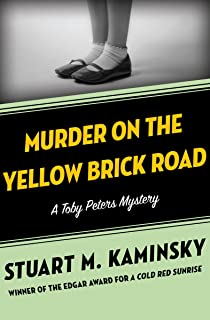 Murder on the Yellow Brick Road (The Toby Peters Mysteries Book 2)