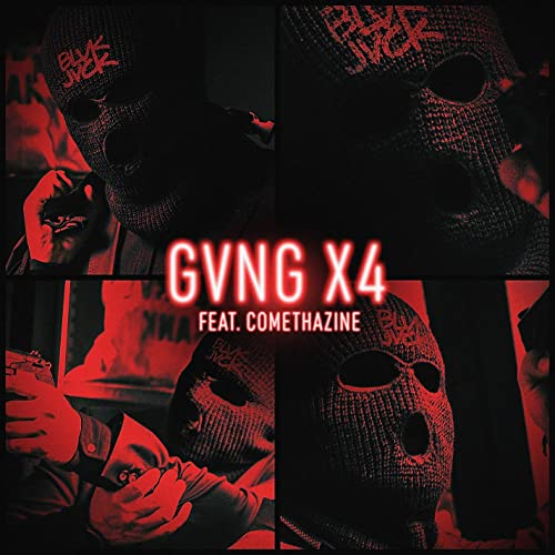 GVNG X4 (feat. Comethazine) [Explicit]