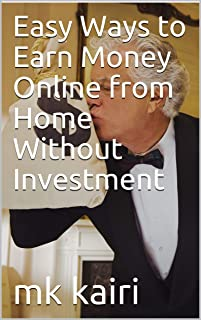 Easy Ways to Earn Money Online from Home Without Investment