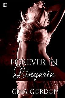 Forever In Lingerie (Bare Naked Designs Book 1)