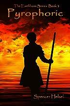Pyrophoric (Earthborn Series Book 3)