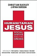 Humanitarian Jesus: Social Justice and the Cross