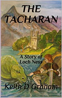 THE TACHARAN: A Story of Loch Ness