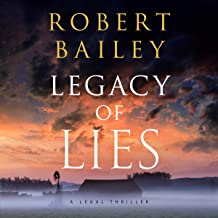 Legacy of Lies: A Legal Thriller (Bocephus Haynes, Book 1)