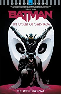Batman: The Court of Owls Saga: (DC Essential Edition) (Batman (2011-2016))