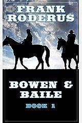 Bowen & Baile Kindle Edition