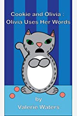 Olivia Uses Her Words (Cookie and Olivia Book 5) Kindle Edition